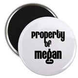 "Property of Megan 2.25"" Magnet (10 pack)"