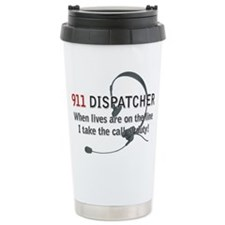 911 Dispatcher Lives on the L Ceramic Travel Mug