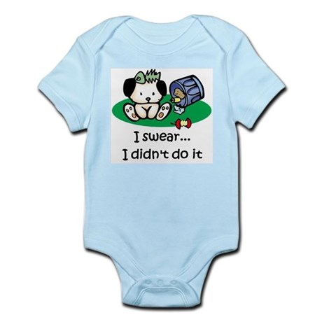 I swear I didn't do it Infant Bodysuit