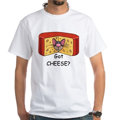 Got Cheese? White T-Shirt