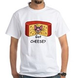 Got Cheese? Shirt