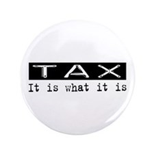 "Tax Is 3.5"" Button (100 pack)"