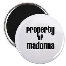 Property of Madonna Magnet