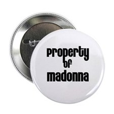 "Property of Madonna 2.25"" Button (10 pack)"