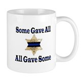 Some Gave All - Deputy Mug