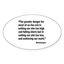 Michelangelo Greater Danger Quote Oval Decal
