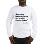 Wilde Happiness Quote (Front) Long Sleeve T-Shirt