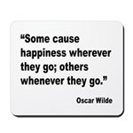 Wilde Happiness Quote Mousepad
