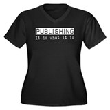 Publishing Is Women's Plus Size V-Neck Dark T-Shir