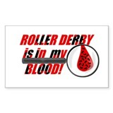 Roller Derby is in my Blood Rectangle Decal