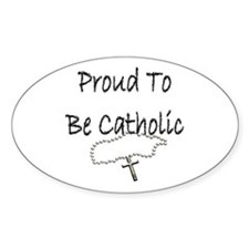 Proud to be Catholic Oval Decal