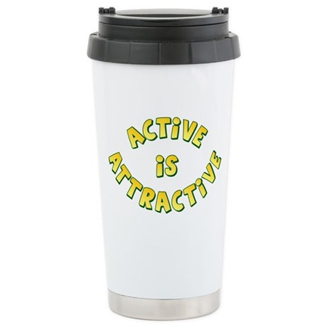 Active Is Attractive Ceramic Travel Mug