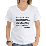 Life Expectations Quote Shirt