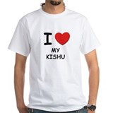 I love MY KISHU Shirt