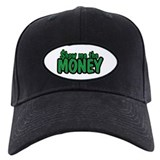 Show Me the Money Baseball Hat