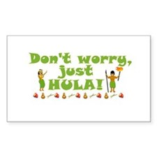 Don't Worry Just Hula Rectangle Sticker 10 pk)