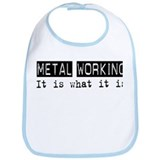 Metal Working Is Bib