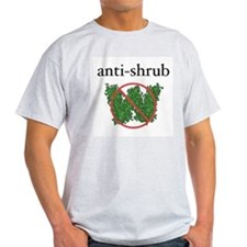 Anti-Shrub Ash Grey T-Shirt