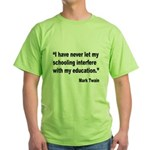 Mark Twain Education Quote Green T-Shirt