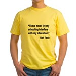 Mark Twain Education Quote Yellow T-Shirt