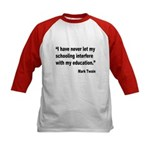 Mark Twain Education Quote (Front) Kids Baseball J