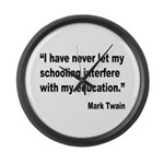 Mark Twain Education Quote Large Wall Clock
