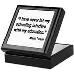 Mark Twain Education Quote Keepsake Box