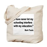Mark Twain Education Quote Tote Bag
