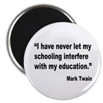 Mark Twain Education Quote Magnet