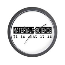 Materials Science Is Wall Clock