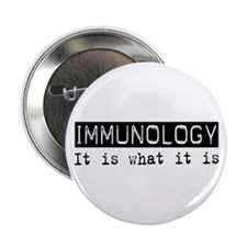 "Immunology Is 2.25"" Button"