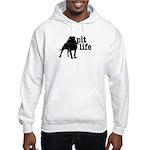 Pit Life Hooded Sweatshirt