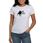 Pit Life Women's T-Shirt