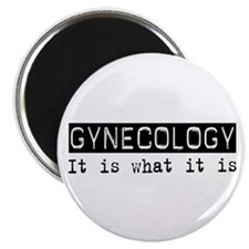 "Gynecology Is 2.25"" Magnet (10 pack)"