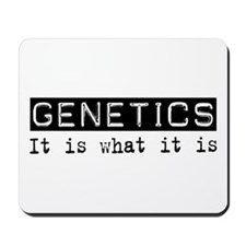 Genetics Is Mousepad