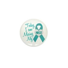 Missing My Niece 1 TEAL Mini Button (10 pack)