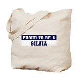 Proud to be Silvia Tote Bag