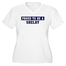 Proud to be Shelby T-Shirt