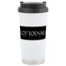 Got Toenails Ceramic Travel Mug