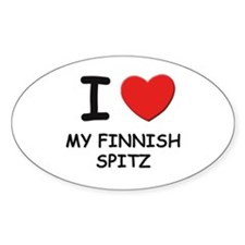 I love MY FINNISH SPITZ Oval Decal