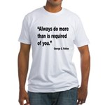 Patton Do More Quote (Front) Fitted T-Shirt