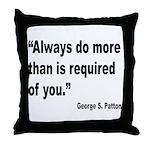 Patton Do More Quote Throw Pillow