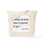 Patton Do More Quote Tote Bag