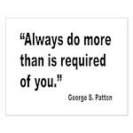 Patton Do More Quote Small Poster