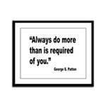 Patton Do More Quote Framed Panel Print