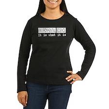 Environmental Science Is T-Shirt