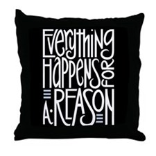 Everything Happens Black Throw Pillow