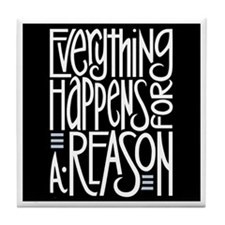 Everything Happens Black Tile Coaster