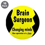 "Brain Surgeon 3.5"" Button (10 pack)"