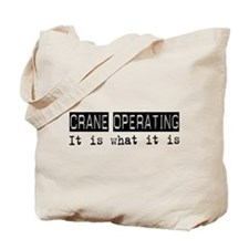 Crane Operating Is Tote Bag